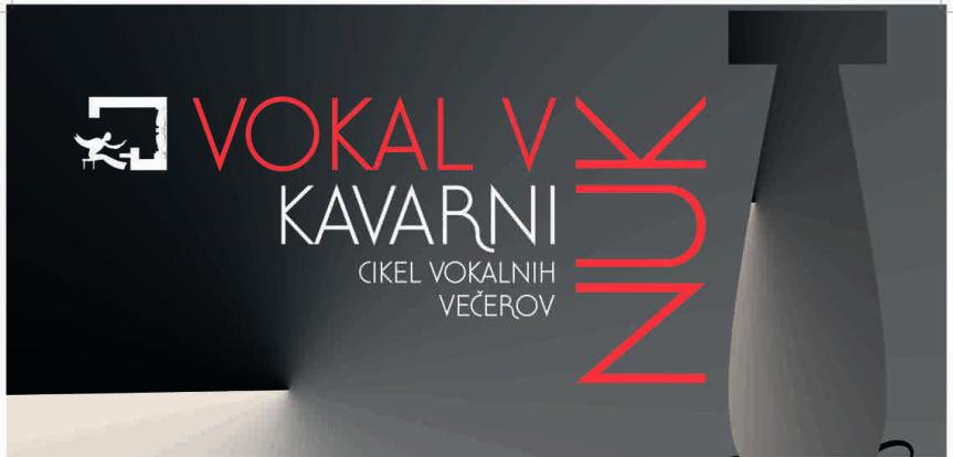 Cikel vokalnih večerov v Kavarni NUK 12.5.2016